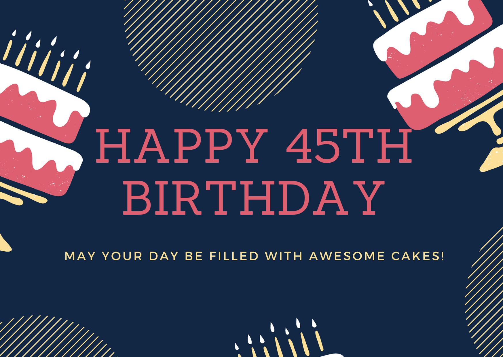 happy 45th birthday wishes