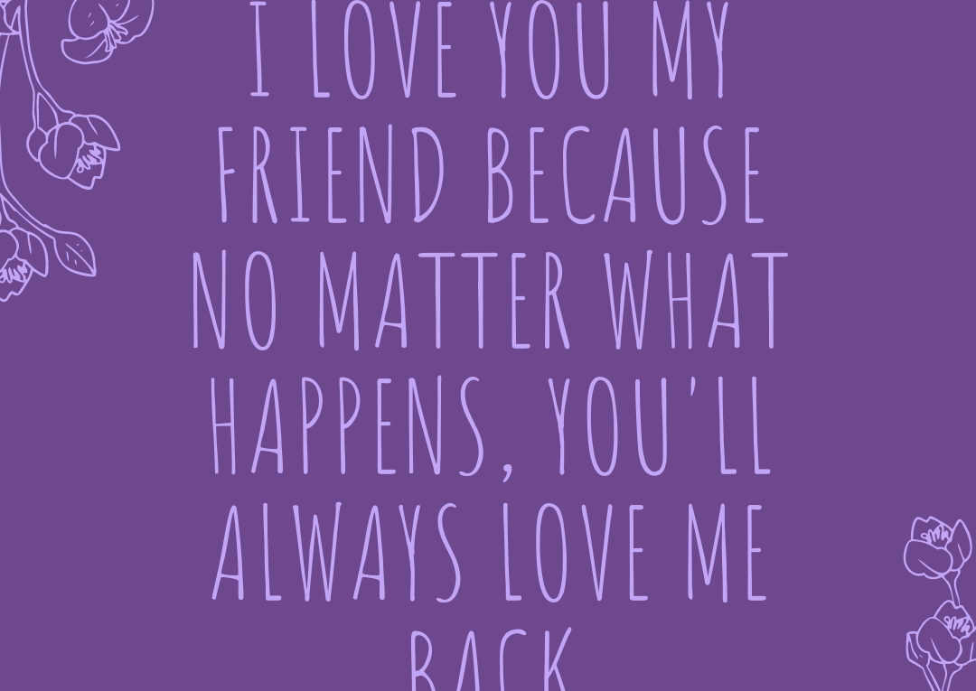 Love Quotations For Friend